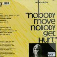 NOBODY MOVE NOBODY GET HURT (LP)