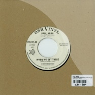 I CANT HELP LOVING YOU / WHEN WE GET THERE (7 INCH)