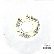 SHOW ME THAT YOU LOVE ME (7INCH)
