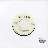 WANT TO GO HOME (7INCH)