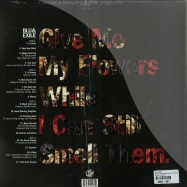 GIVE ME MY FLOWERS WHILE I CAN STILL SMELL THEM (RED VINYL 2X12 LP + MP3)