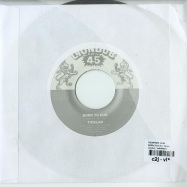 BORN TO FLY (7 INCH)