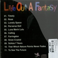 LIVE OUT A FANTASY (CD)