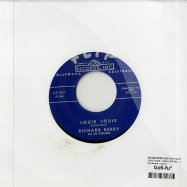 LOUIE LOUIE / HAVE LOVE WILL TRAVEL (7 INCH)