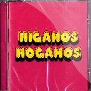 HIGAMOS HOGAMOS (CD)