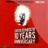 CIRCOLOCO 10 YEARS ANNIVERSARY PART 2 (2CD)