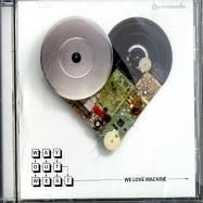 WE LOVE MACHINE (CD)