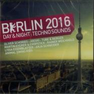 BERLIN 2016 - DAY & NIGHT TECHNO SOUNDS (2XCD)