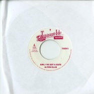 GIRL I HAVE GOT A DATE / BLACKMANS WORD (7 INCH)