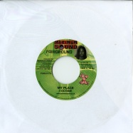 MY PLACE / TEAR THE ROAD (7 INCH)