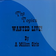 WANTED LIVE! BY A MILLION GIRLS (LP)