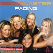 Discoblaster - Fading