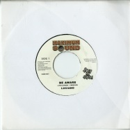 BE AWARE (7 INCH)
