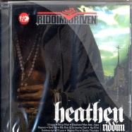 HEATHEN (RIDDIM DRIVEN) (CD)