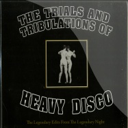 THE TRIALS AND TRIBULATIONS OF HEAVY DISCO (CD)