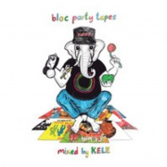 BLOC PARTY TAPES MIXED BY KELE (CD)