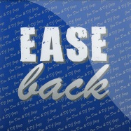 EASE BACK (CLEAR 7 INCH)