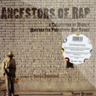 ANCESTORS OF RAP (2X12 LP + 7 INCH)