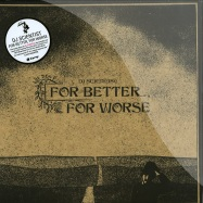 FOR BETTER, FOR WORSE (2X12 LP + MP3)
