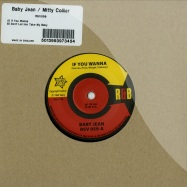 If you Wanna / Dont Let Her Take My Baby (7 Inch)