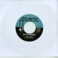 JUST SAY GOODBYE / I LL BE LOVIN YOU (7 INCH)