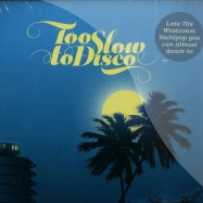 TOO SLOW TO DISCO VOL. 1 (CD)