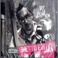 ICH (GHETTO EDITION) / CD