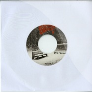 ONE SNOW (7 INCH)