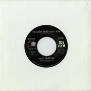 I VE GOTTA KNOW RIGHT NOW / WHAT S IT GONNA BE (7 INCH)