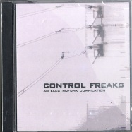 CONTROL FREAKS - AN ELECTROFUNK COMPILATION (CD)