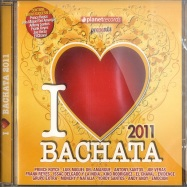 I LOVE BACCHATA 2011 (CD)