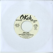 TOO LATE / A QUITTER NEVER WINS (7 INCH)