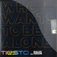 WHO WANTS TO BE ALONE (MAXI-CD)