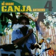 HI GRADE GANJA ANTHEMS 4 (LP)