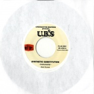 SYNTHETIC SUBSTITUTIONS (7 INCH)