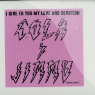 I GIVE YOU MY LOVE AND DEVOTION (CD)