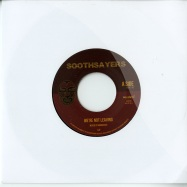 WERE NOT LEAVING (7 INCH)
