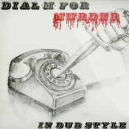 DIAL M FOR MURDER - IN DUB STYLE (LP)
