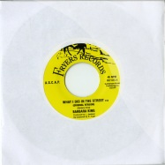 WHAT I DID IN THE STREET (7 INCH)