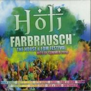 HOLI FARBRAUSCH/THE HOUSE & EDM FESTIVAL HITS 2016 (2CD)