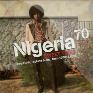 NIGERIA 70 SWEET TIMES (2LP + DL CODE)