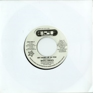 MY HANG UP IS YOU / I M YOUR PIMP (7 INCH)