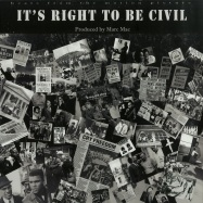 ITS RIGHT TO BE CIVIL (LP)