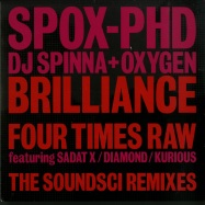 BRILLIANCE / FOUR TIMES RAW (SOUNDSCI REMIXES) (7 INCH)