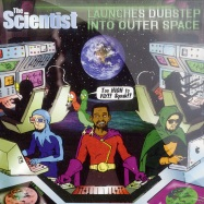 THE SCIENTIST LAUNCHES DUBSTEP INTO OUTER SPACE (CD)