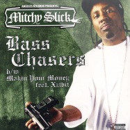 BASS CHASER / MAKIN YOUR MONEY