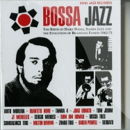 BOSSA JAZZ: THE BIRTH OF HARD BOSSA, SAMBA JAZZ AND THE EVOLUTION OF BRAZILIAN FUSION 1962-73 (2XCD + BOOKLET)
