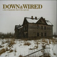 Down & Wired 1 (LP)