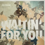 WAITIN FOR YOU (REMIXES)
