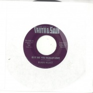 IS IT ME YOU REALLY LOVE (7INCH)